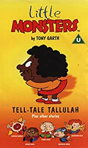 Little Monsters: Tell-Tale Tallulah Plus Other Stories [VHS]