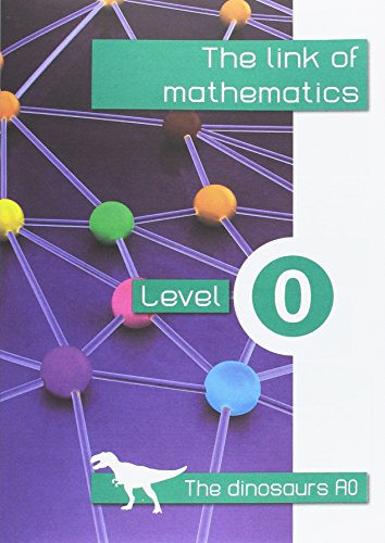 the link of mathematinks level 0: the dinosaurs a0 - 9788494262692