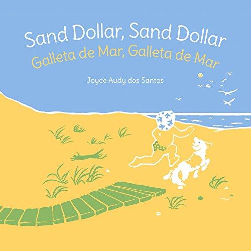 Sand Dollar, Sand Dollar: Spanish & English Dual Text por Joyce Audy dos Santos