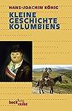Kleine Geschichte Kolumbiens