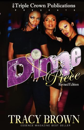 Dime Piece (Triple Crown Publications Presents) by Brown, Tracy (2004) Paperback