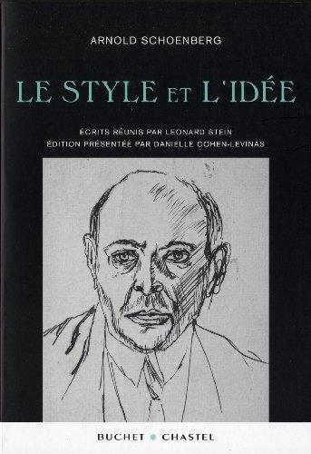 Le style et l'idée par Arnold Schoenberg