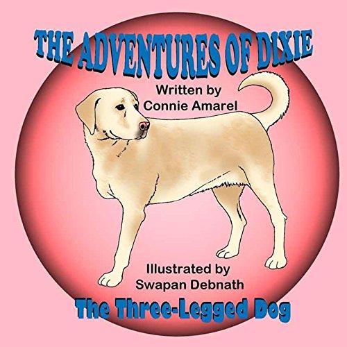 the-adventures-of-dixie-the-three-legged-dog-english-edition