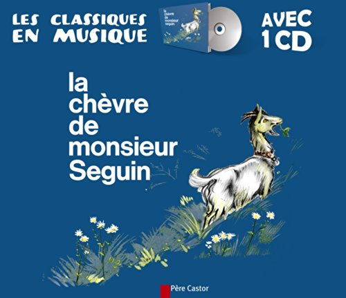 La chèvre de monsieur Seguin (1CD audio) par Alphonse Daudet