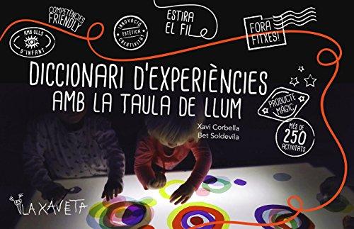 Diccionari d'experiències amb la taula de llum (Catalan Edition) por ELISABETH SOLDEVILA CASTAN
