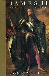 James II: A Study in Kingship