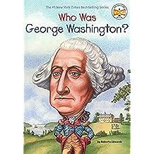 WHO WAS GEORGE WASHINGTON (Who Was...? (Paperback))