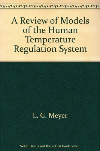 A Review of Models of the Human Temperature Regulation System
