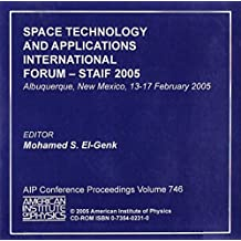 Space Technology and Applications International Forum - Staif 2005: Albuquerque, New Mexico, 13-17 February 2005