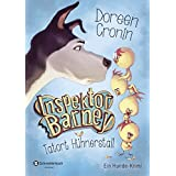 Inspektor Barney - Ein Hunde-Krimi, Band 01: Tatort Hühnerstall von Doreen Cronin (14. Februar 2013) Gebundene Ausgabe