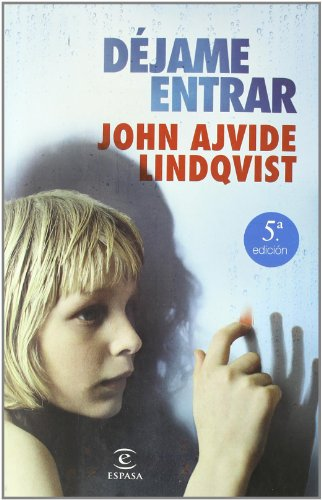 Dejame entrar (2ª ed.) por John Ajvide Lindqvist