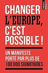 Changer l'Europe, c'est possible ! par Manon Bouju