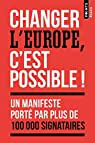 Changer l'Europe, c'est possible ! par Bouju