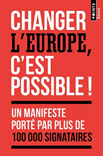 Changer l'Europe, c'est possible ! par  Manon Bouju, Lucas Chancel, Anne-laure Delatte, Stephanie Hennette