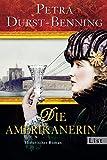 Die Amerikanerin: Historischer Roman (Die Glasbläser-Saga, Band 2) - Petra Durst-Benning