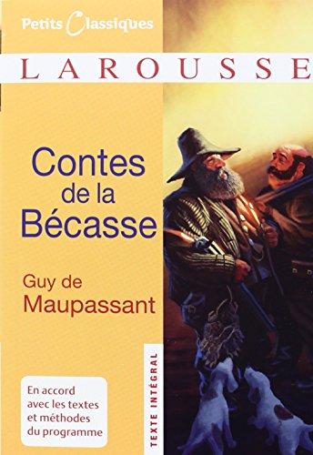 Contes de la Bécasse par Guy de Maupassant