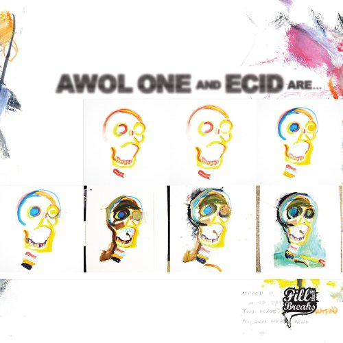 Awol One And Ecid Are... [Explicit]