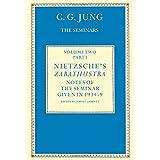 Nietzsche's Zarathustra: Notes of the Seminar Given in 1934-1939 by C.G.Jung: Notes of the Seminars Given in 1934-39