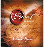 [The Secret/El Secreto (Spanish) [ THE SECRET/EL SECRETO (SPANISH) ] By Byrne, Rhonda ( Author )Nov-06-2007 Compact Disc - Rhonda Byrne