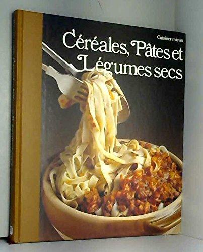 Céréales, pâtes et légumes secs