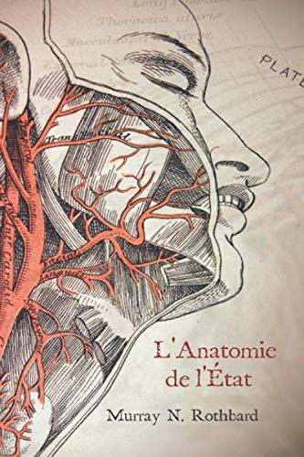 L'Anatomie de l'État par  Murray N. Rothbard