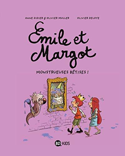 Émile et Margot, Tome 02: Monstrueuses bêtises