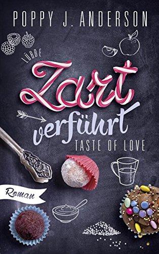 Anderson, Poppy J.: Taste of Love - Zart verführt