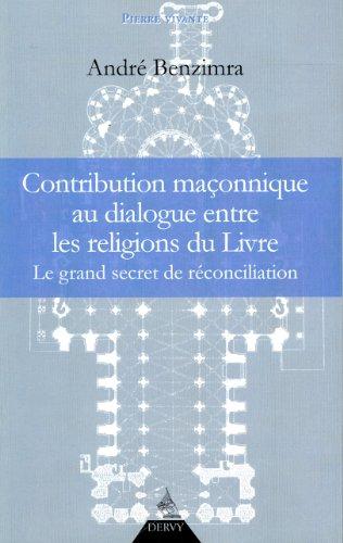Contribution maçonnique au dialogue entre les religions du Livre
