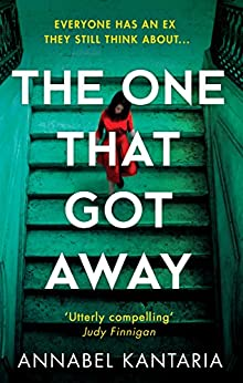 The One That Got Away by [Kantaria, Annabel]