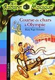 La Cabane Magique, Tome 11 : Course de chars à Olympie