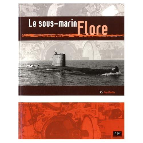 Le sous-marin Flore