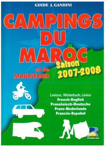 Campings du Maroc et de Mauritanie : Saison 2007-2008 PDF Books