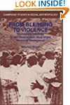 From Blessing to Violence: History an...