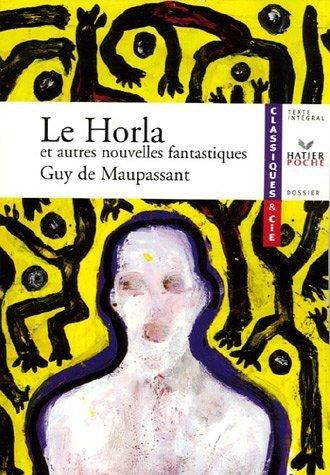 Le Horla et autres nouvelles fantastiques de Maupassant, Guy de (2006) Poche
