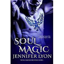 Soul Magic (Wing Slayer Hunter Series Book 2) (English Edition)