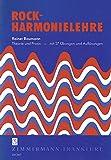 Rock-Harmonielehre: Theorie und Praxis - mit 27 Übungen und Auflösungen -
