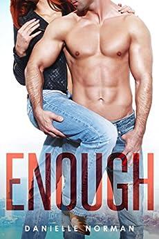 Enough (Iron Orchids Book 1) (English Edition) par [Norman, Danielle]