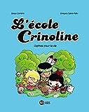L'école Crinoline, Tome 02: Copines pour la vie