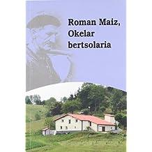 Roman Maiz, Okelar Bertsolaria (Auspoa Liburutegia)