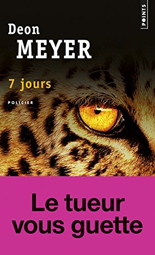 7 Jours by Deon Meyer (2014-10-02)