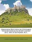 Debitorem Delicatum in Contrario Fiduciae Iudicio Ex Mente Ulpiani Ad L. XXV. D. de Pigner. ACT.