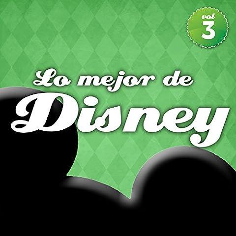 Lo Mejor de Disney en Español Vol. 3