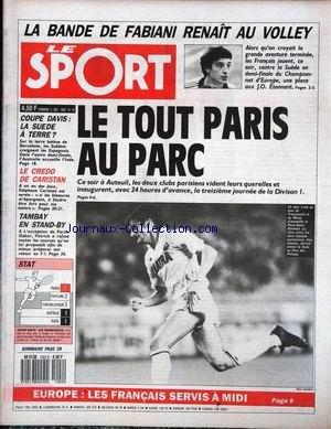 SPORT (LE) [No 18] du 02/10/1987 - LA BANDE DE FABIANI RENAIT AU VOLLEY - LE OTUT PARIS AU PARC - EUROPE - LES FRANCAIS SERVIS A MIDI - COUPE DAVIS - LA SUEDE A TERRE - LE CREDO DE CARISTAN - TAMBAY EN STAND-BY.