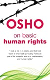 On Basic Human Rights (Spiritually Incorrect)