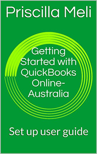 getting-started-with-quickbooks-online-australia-set-up-user-guide-english-edition