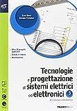 Tecnologie e progettazione di sistemi elettrici ed elettronici. Con Extrakit-Openbook. Per le Scuole superiori. Con e-book. Con espansione online: 3