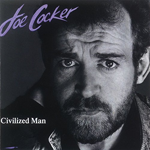Joe Cocker: Civilized Man (Audio CD)