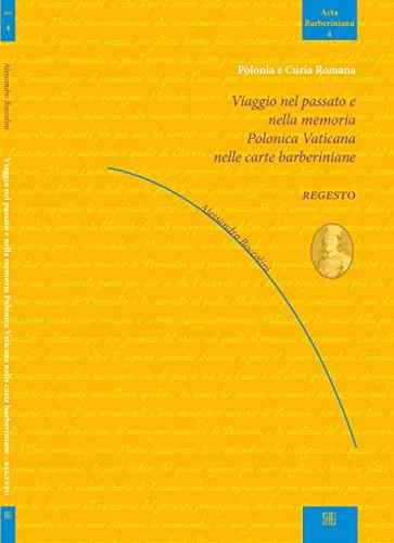 Viaggio nel passato e nella memoria polonica vaticana nelle carte barberiniane (Italian Edition) por Alessandro Boccolini