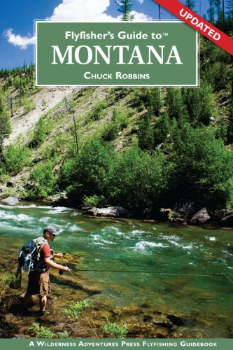 Flyfisher's Guide to Montana -