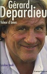 Gerard depardieu. voleur d'ames.
